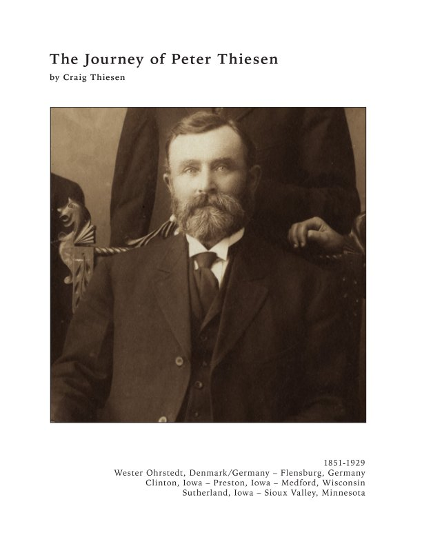 View The Journey of Peter Thiesen by Craig Thiesen