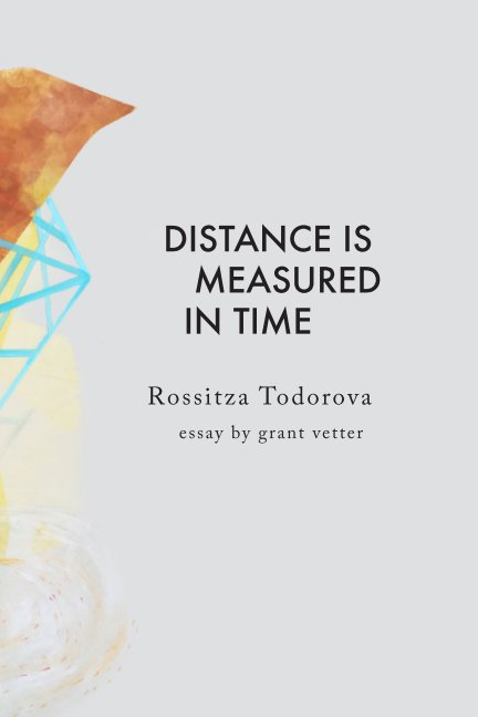 View Distance is Measured in Time by Rossitza Todorova