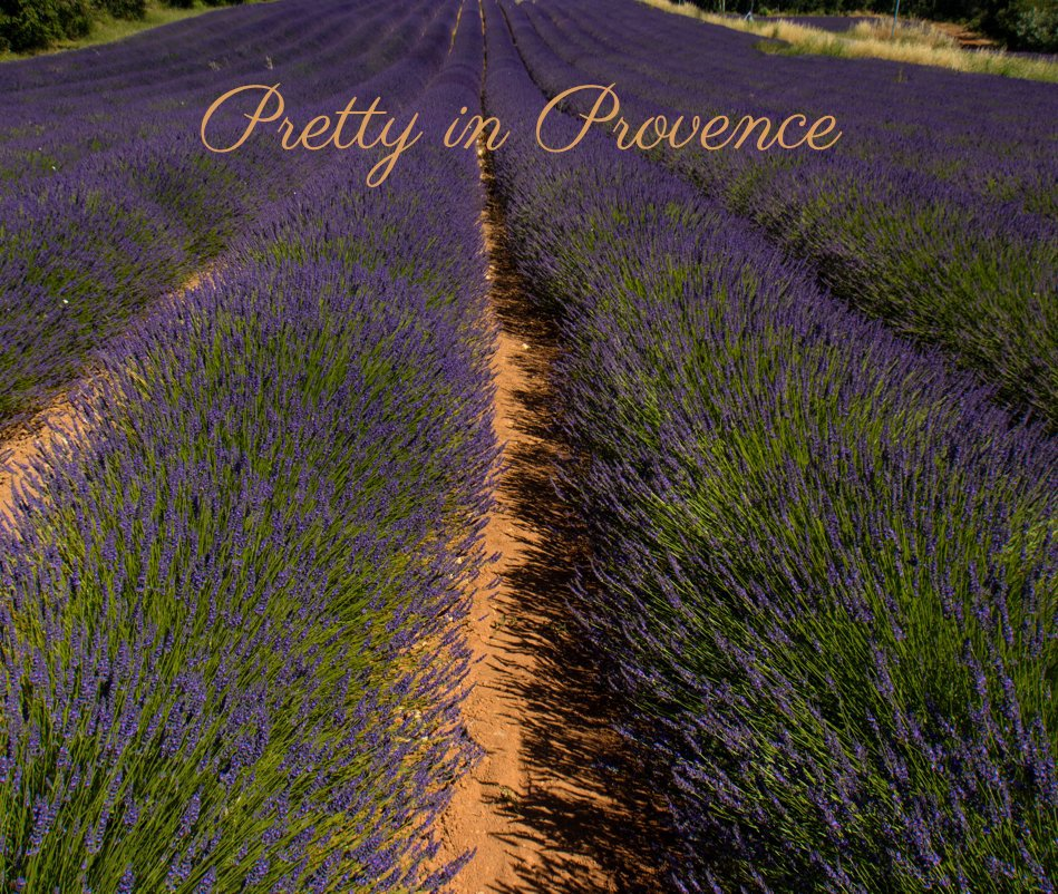 View Pretty in Provence by Marylou Badeaux
