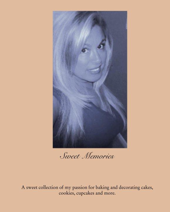 View Sweet Memories by Darlene Bonnette