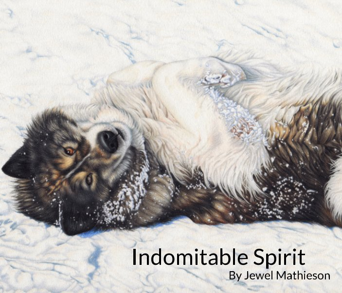 View Indomitable Spirit by Jewel Mathieson