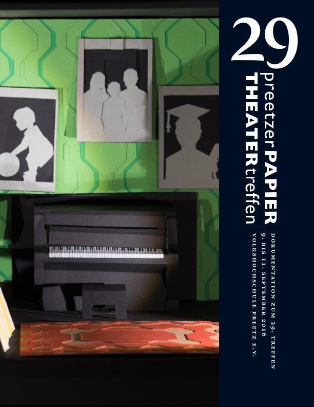 29 Preetzer Papiertheatertreffen nach Marlis Sennewald (Hrsg.) anzeigen
