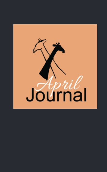 View April Journal by April Huggins