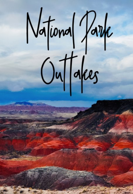 View National Park Outtakes by Kyle Hanson