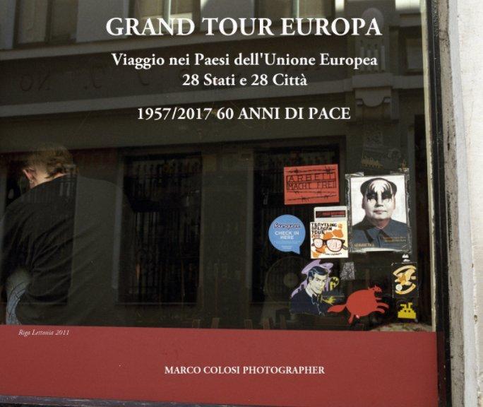 Visualizza Viaggio nei Paesi dell'Unione Europea di MARCO COLOSI