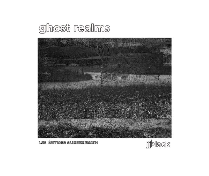 View Ghost Realms by jjblack