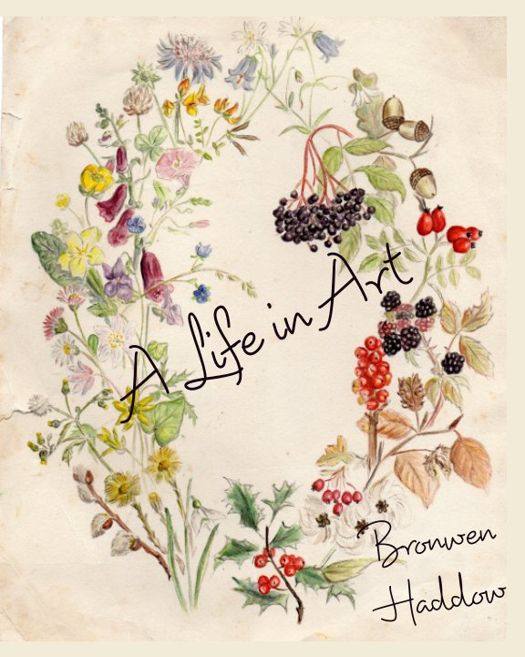 View A Life in Art by Blanche Haddow