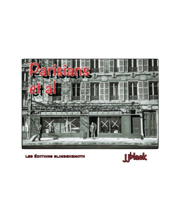 View Parisians Et Al Pt1 by jjblack