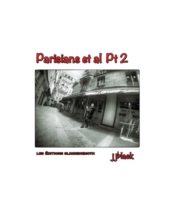 View Parisians Et Al Pt2 by jjblack