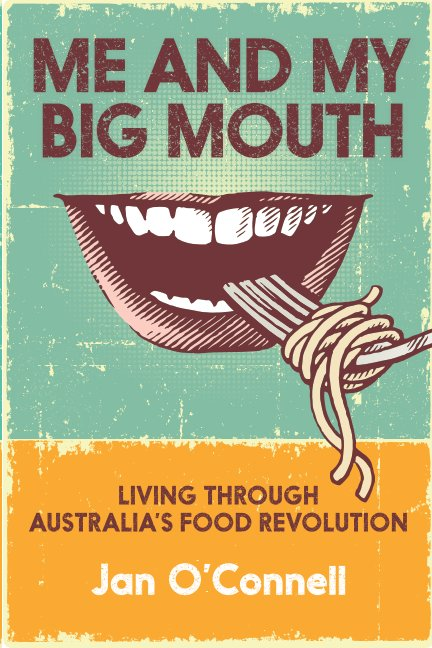 View Me and My Big Mouth by Jan O'Connell