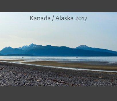 Kanada / Alaska 2017 book cover