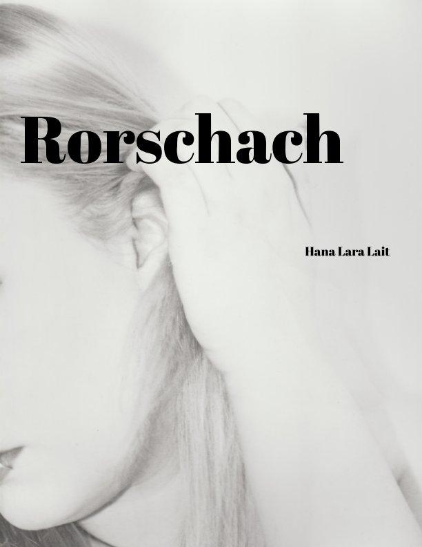 View Rorshach by Hana Lara Lait