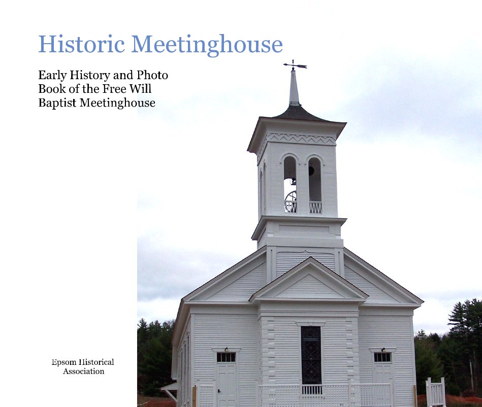 View Historic Meetinghouse by Epsom Historical Association