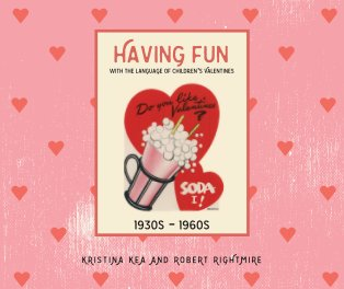 Having Fun with the Language of Children's Valentine's book cover