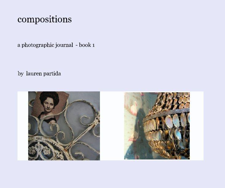 View compositions by lauren partida