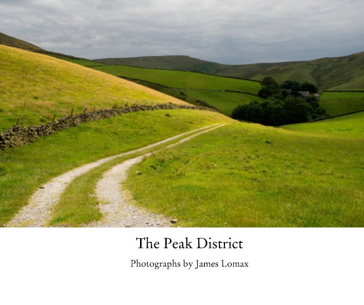 View The Peak District by James Lomax