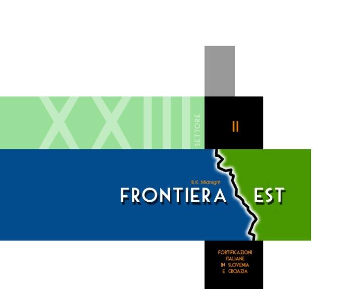 Visualizza Frontiera est - Volume II di B. K. Midnight