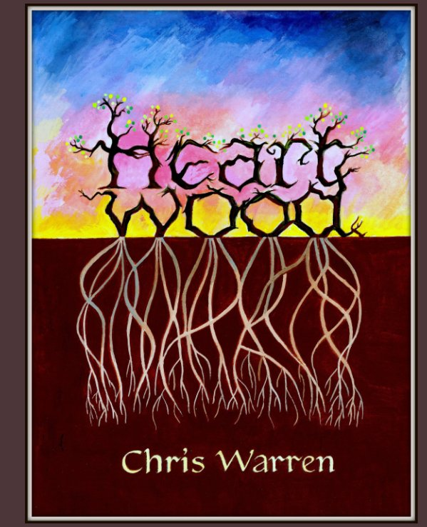 View Heartwood by Chris Warren
