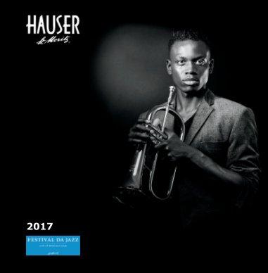 Festival da Jazz 2017 : Hauser Edition book cover