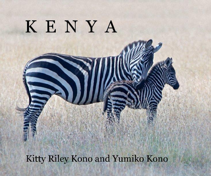 View K E N Y A by Kitty and Yumiko Kono