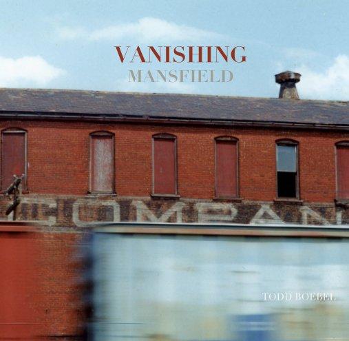 View VANISHING MANSFIELD by TODD BOEBEL