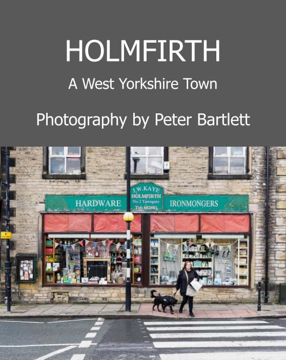 View HOLMFIRTH by Peter Bartlett