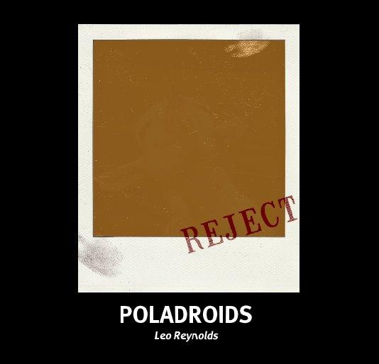 View POLADROIDS by Leo Reynolds