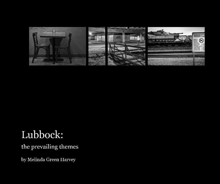 View Lubbock by Melinda Green Harvey