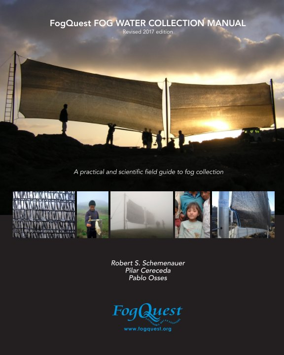 View FogQuest Fog Water Collection Manual by Schemenauer, Cereceda, & Osses