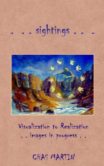 View SIGHTINGS: Visualization to Realization by Chas Martin