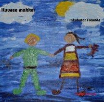 Kuvøse makker - Inkubator Freunde book cover