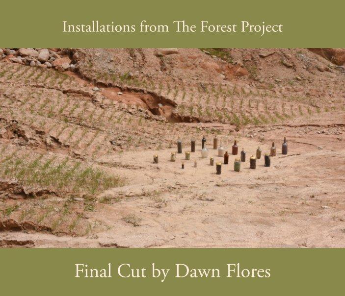 View Final Cut by Dawn Flores