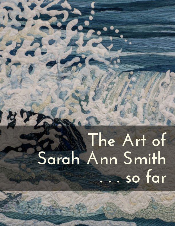 View The Art of Sarah Ann Smith by Sarah Ann Smith