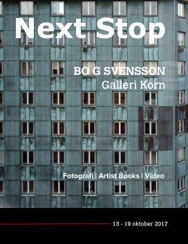 Next Stop Bo G Svensson