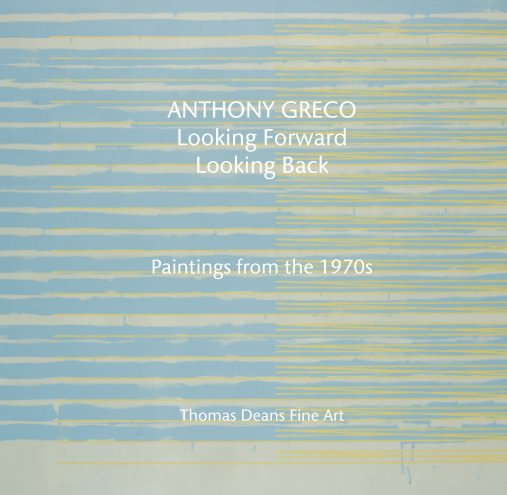 View ANTHONY GRECO Looking Forward  Looking Back by Thomas Deans Fine Art