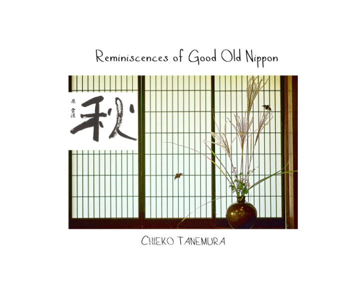 View Reminiscences of Good Old Nippon by Chieko Tanemura