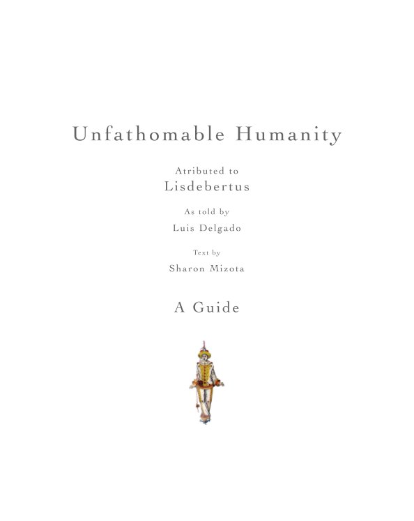 View Unfathomable Humanity by Luis Delgado