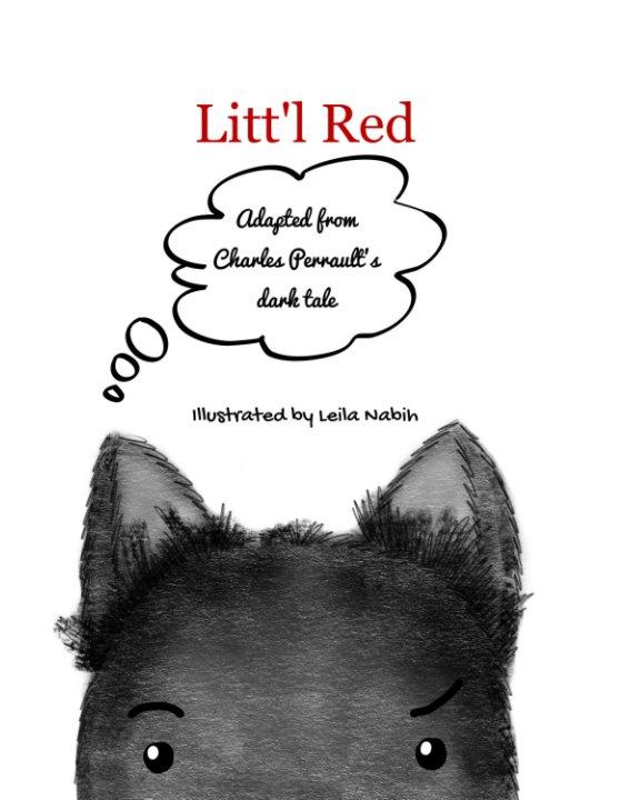 View Litt'l Red by Leila Nabih