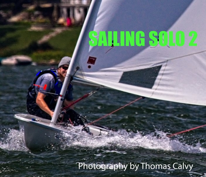 View Sailing Solo 2 by Thomas Calvy