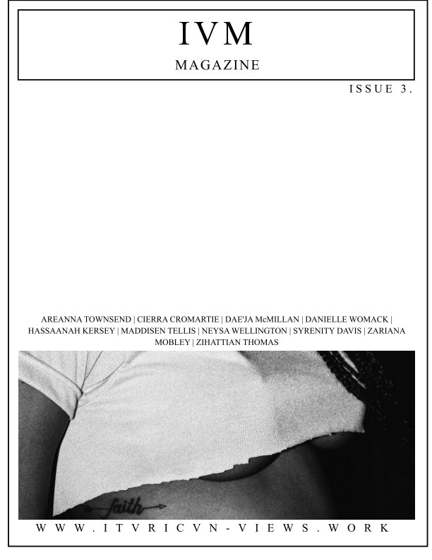 View IVM MAGAZINE ISSUE 3-GODDESSES by DeVante Thompson
