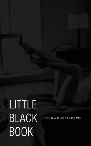 View Little Black Book by Nick Holmes