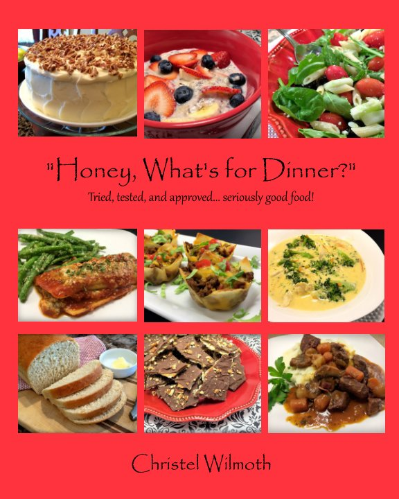 "View ""Honey, What's for Dinner?"" by Christel Wilmoth"