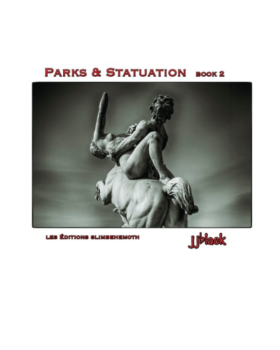 View Parks & Statuation book 2 by jjblack