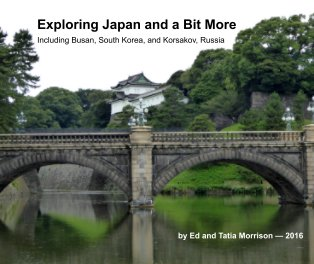 Exploring Japan and a Bit More book cover