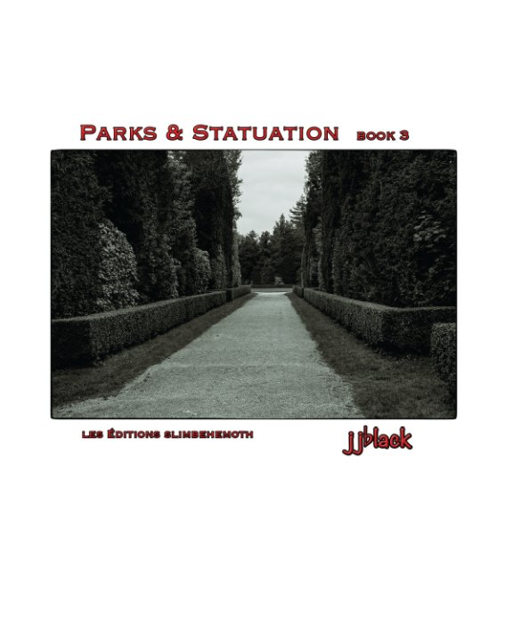 View Parks & Statuation book 3 by jjblack