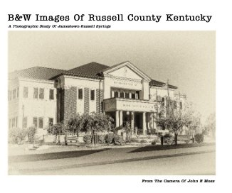 B and W Images Of Russell County Kentucky book cover