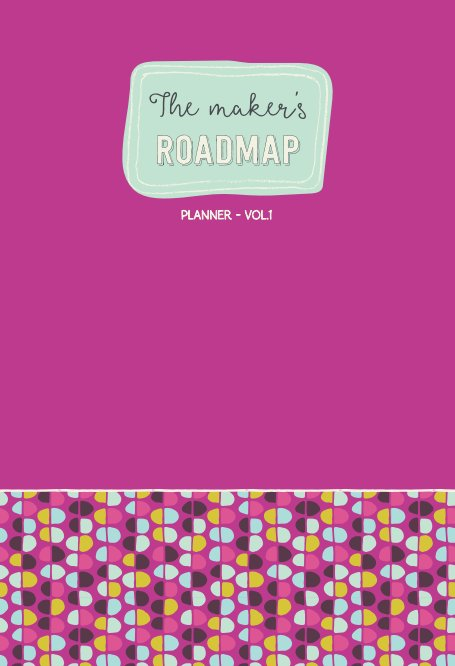 View The Maker's Roadmap - Planner - Volume 1 - Pink Cover by Deborah Engelmajer