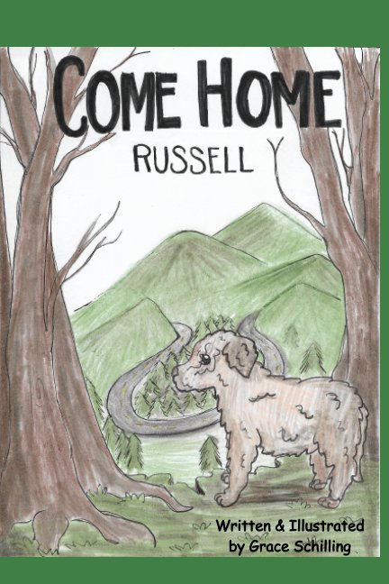 View Come Home Russell by Grace Schilling