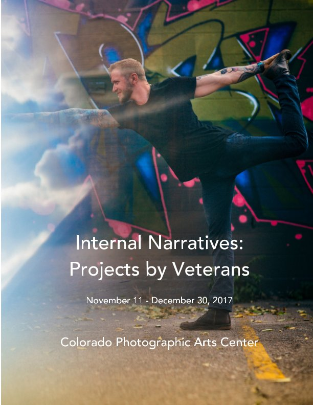 View Internal Narratives: Projects by Veterans by CPAC