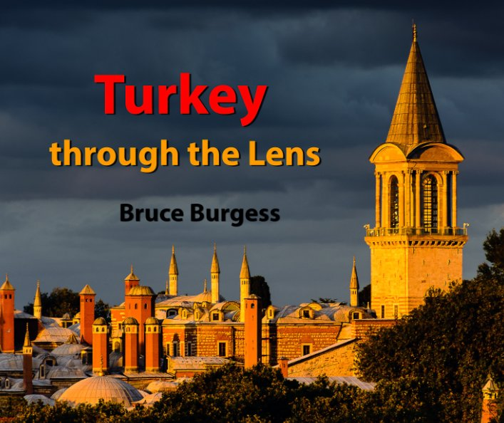 View Turkey by Bruce Burgess